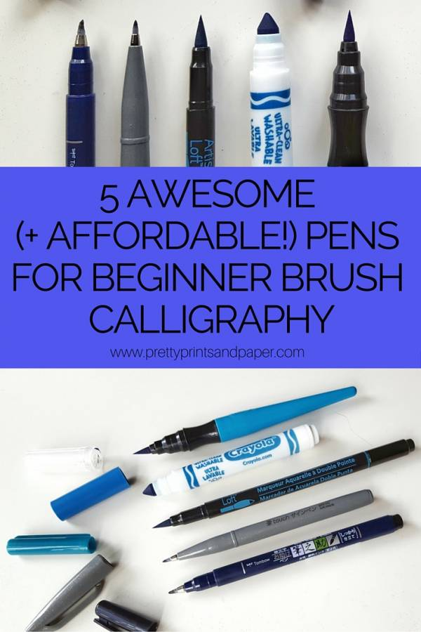 5 Awesome Amp Affordable Pens For Brush Calligraphy